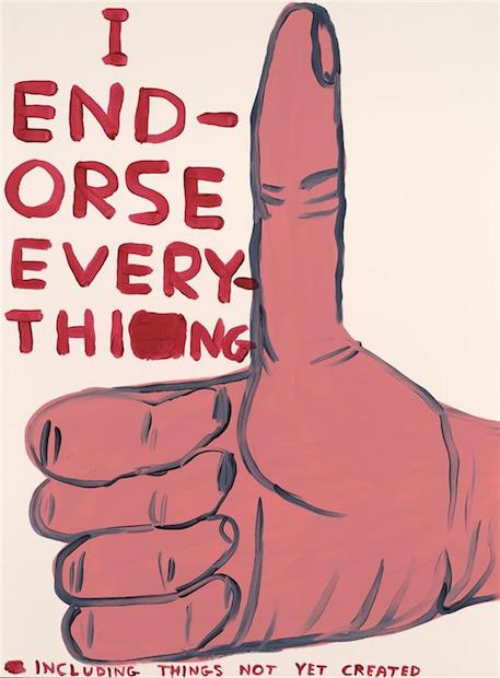 David Shrigley I Endorse Everything, Siebdruck, signiert, nummeriert, Auflage 125