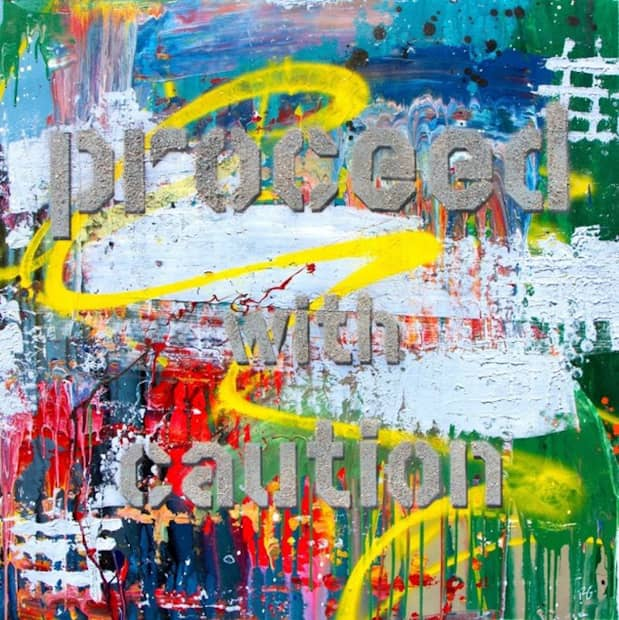Pascal Guetta Proceed With Caution, Mixed Media, signiert, Unikat