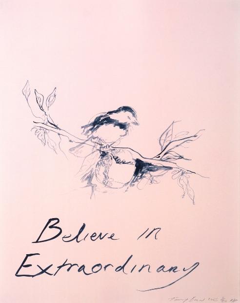 Tracey Emin Believe in Extraordinary, Lithographie, signiert, nummeriert, Auflage 300 Stück